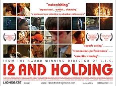 Twelve and Holding. Lionsgate Films