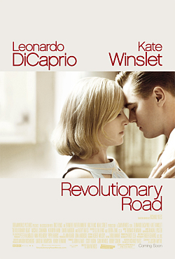 Revolutionary Road. Movie Poster. Copyright 2007 Dreamworks, LLC. Paramount Pictures UK