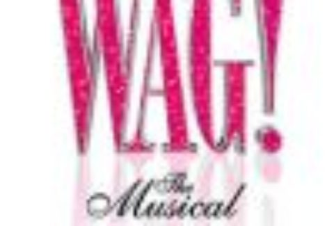 WAG! The Musical, Charing Cross Theatre – London Theatre Tickets