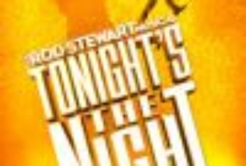 Tonight's The Night: Edinburgh, Edinburgh Playhouse – London Theatre Tickets