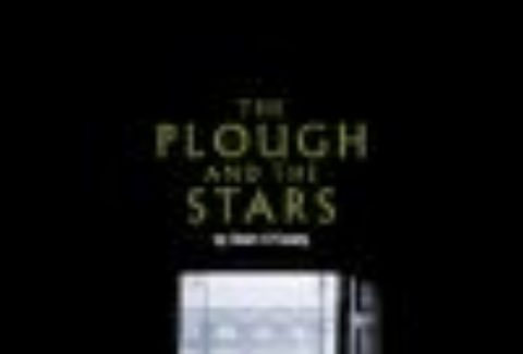 The Plough and the Stars, Lyttelton Theatre, National – London Theatre Tickets