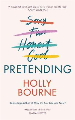 Pretending: Holly Bourne in conversation