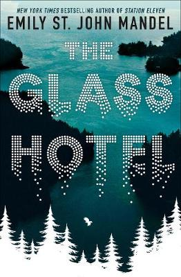 Launching The Glass Hotel with Emily St. John Mandel & Octavia Bright