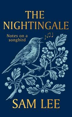 The Nightingale: Sam Lee in conversation with Patrick Barkham