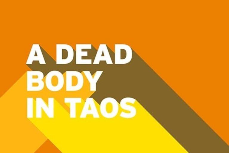 A Dead Body In Taos