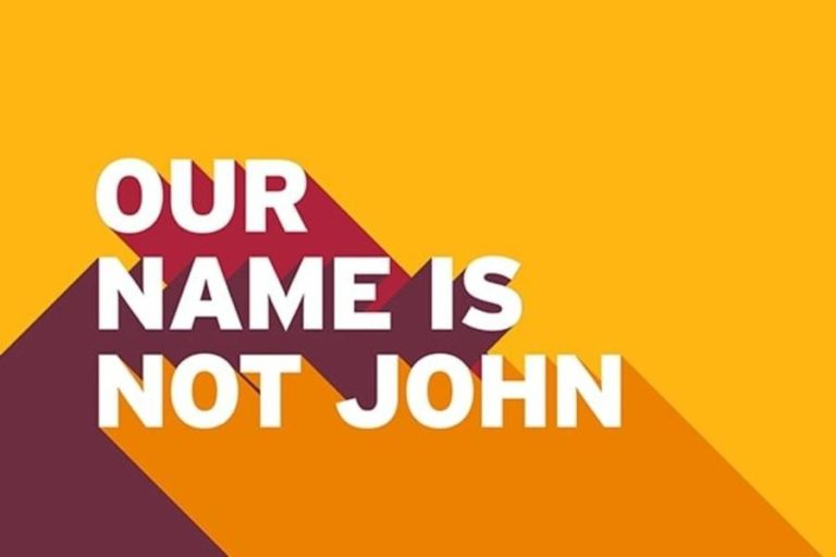 Our Name Is Not John